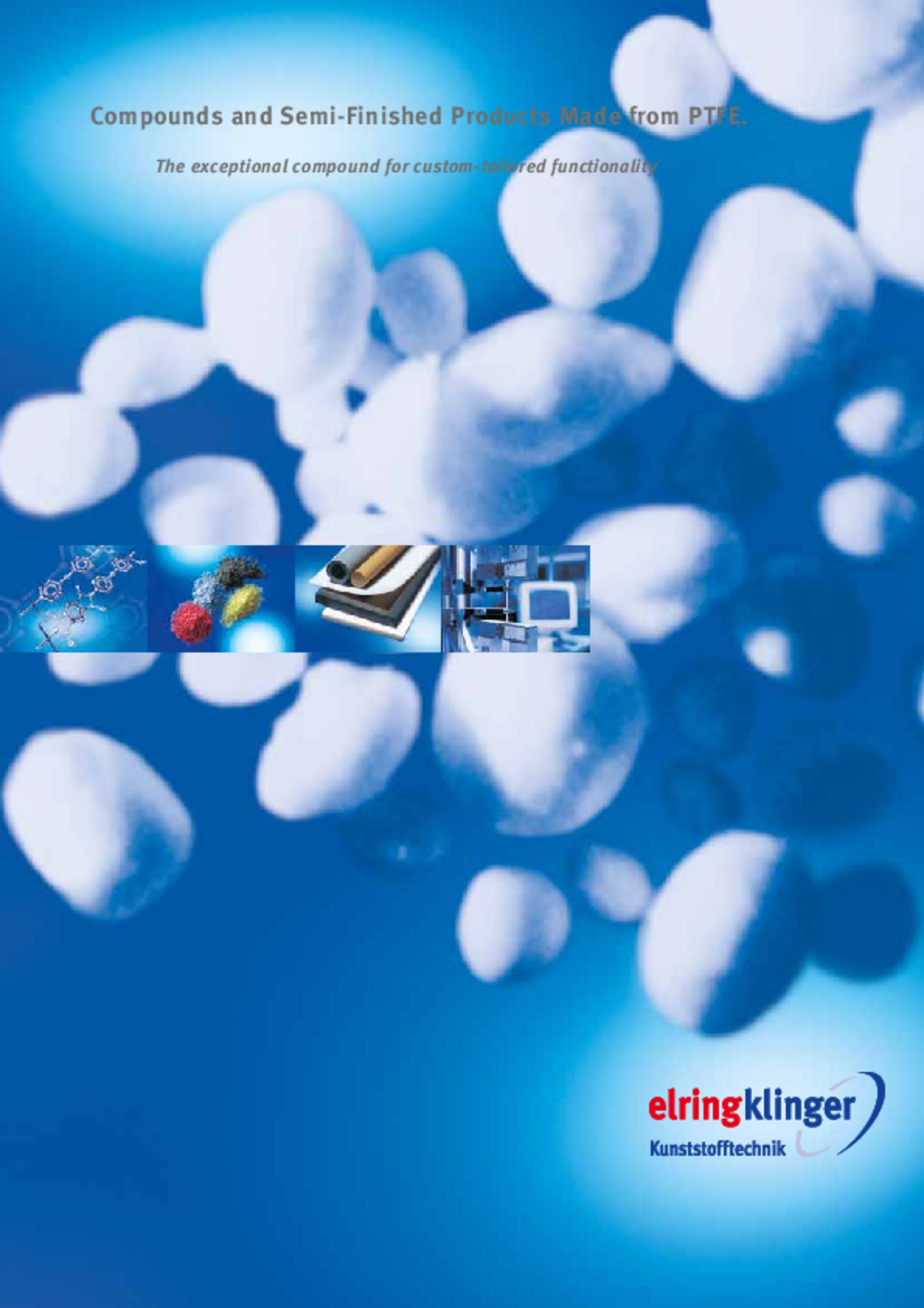 PTFE Materials and Semifinished Products